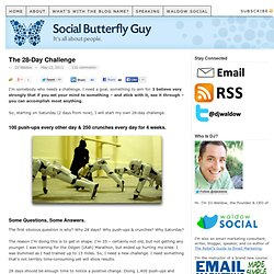 The 28-Day Challenge | Social Butterfly Guy