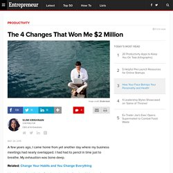 The 4 Changes That Won Me $2 Million