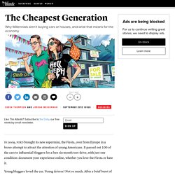 The Cheapest Generation - Derek Thompson and Jordan Weissmann