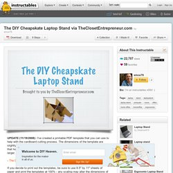 The DIY Cheapskate Laptop Stand via TheClosetEntrepreneur.com