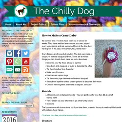 The Chilly Dog: How to Make a Crazy Daisy
