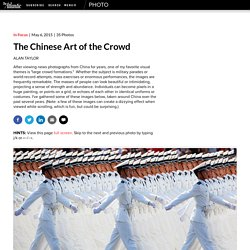 The Chinese Art of the Crowd