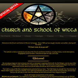 Welcome to The Church and School of Wicca's Homepage!