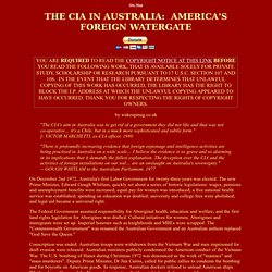 The CIA in Australia, by Wakeupmag.co.uk