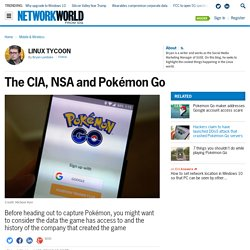 The CIA, NSA and Pokémon Go