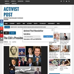The CIA's Presidents