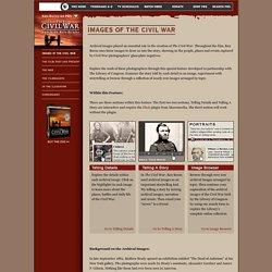 The Civil War . Images of the Civil War