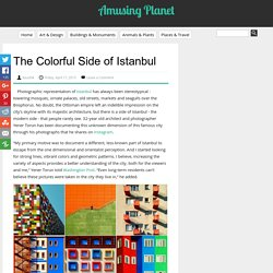 The Colorful Side of Istanbul