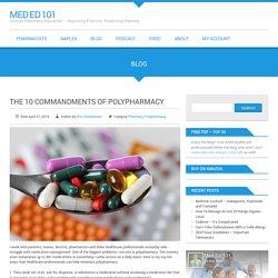 The 10 Commandments of Polypharmacy