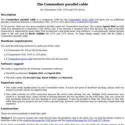 The Commodore parallel cable