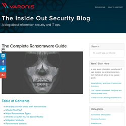The Complete Ransomware Guide