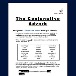 forever.The Conjunctive Adverb. Conjunctions have one job, to connect ...