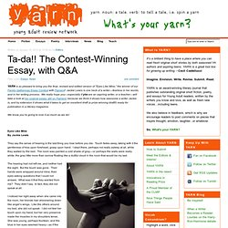 Ta-da!! The Contest-Winning Essay, with Q&A