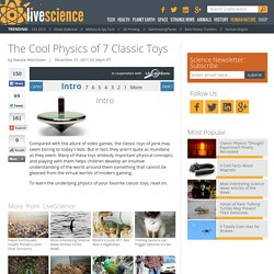 The Cool Physics of 7 Classic Toys