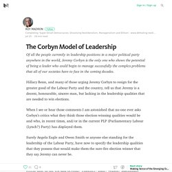 The Corbyn Model of Leadership