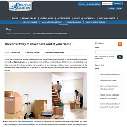 The correct way to move boxes out of your home