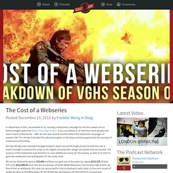 The Cost of a Webseries