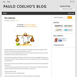 The cracked jar « Paulo Coelho's Blog