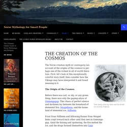The Creation of the Cosmos
