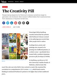 The Creativity Pill - James Hamblin
