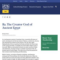Ra, The Creator God of Ancient Egypt