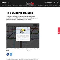 The Cultural TfL Map