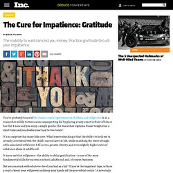 The Cure for Impatience: Gratitude