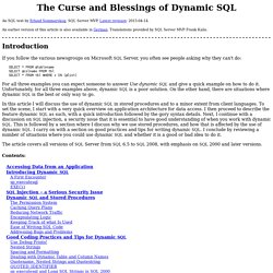 The Curse and Blessings of Dynamic SQL