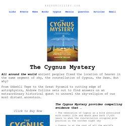 The Cygnus Mystery