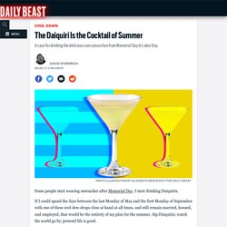 The Daiquiri Is the Cocktail of Summer