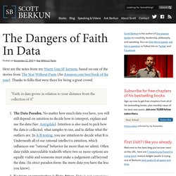 The Dangers of Faith In Data