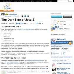 The Dark Side of Java 8