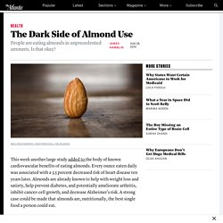 The Dark Side of Almond Use