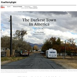 The Darkest Town In America