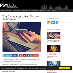 The Dating App Linked To Low Self-Esteem