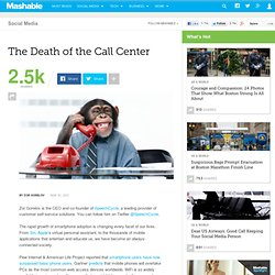 The Death of the Call Center