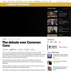 ​The debate over Common Core - Page 2
