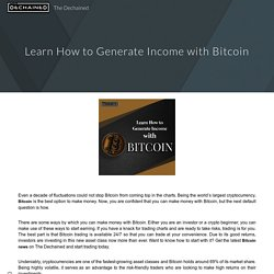 Learn How to Generate Income with Bitcoin