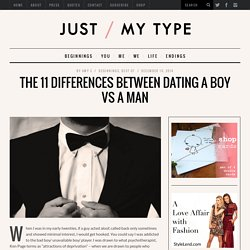 The 11 Differences Between Dating a Boy vs a Man