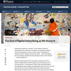 The End of Digital Advertising as We Know It
