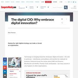 The digital CIO: Why embrace digital innovation?