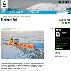 The dirtiest fuel - Thin Ice Blog