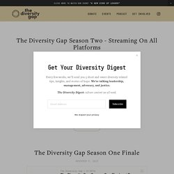 — The Diversity Gap