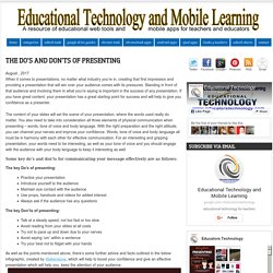Educational Technology and Mobile Learning: The Do's and Don'ts of Presenting