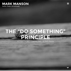 "The ""Do Something"" Principle"