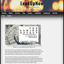 The Domino Effect - LeadUpNow