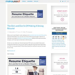 The Do's and Don'ts Of Making A Strong Résumé