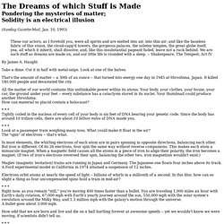 The Dreams of which Stuff is Made