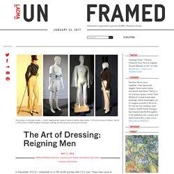 The Art of Dressing: Reigning Men
