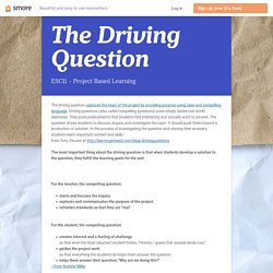 The Driving Question